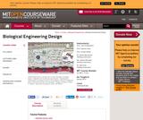Biological Engineering Design, Spring 2010