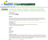 Looking at Clouds: Making a Book that Identifies Cloud Types and the Weather Conditions They Bring
