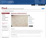 Methods in Biostatistics I