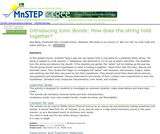 Introducing Ionic Bonds: How Does the String Hold Together?