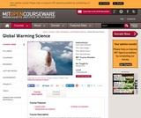 Global Warming Science, Spring 2012
