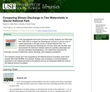 Comparing Stream Discharge in Two Watersheds in Glacier National Park