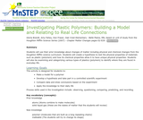 Investigating Plastic Polymers: Building a Model and Relating to Real Life Connections