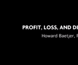 Profit, Loss, and Discovery: A Lecture