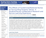 The Effects of Condemned/Restored Homes on Surrounding Property Values:  A Student/Faculty Collaborative Research and Service Learning Experience