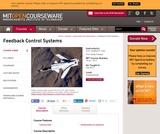 Feedback Control Systems, Fall 2010