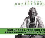 Jim Allison: Breakthrough (film) and Educator Toolkit