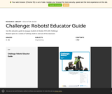 Challenge: Robots! Educator Guide
