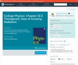 College Physics: Chapter 32.3 Therapeutic Uses of Ionizing Radiation (Quiz)