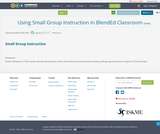 Using Small Group Instruction in BlendEd Classroom