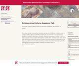 Collaborative Culture: Academic Talk