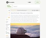 Above the Clouds: Telescopes on Mauna Kea