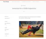 Teach Design: Immersion for a Child's Experience