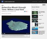 Antarctica Morph through Time: Wilkes Land View