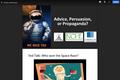 Advice, Persuasion or Propaganda