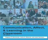 Communication, Affect, & Learning in the Classroom (4th edition)