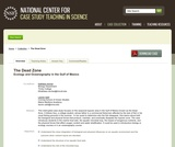 The Dead Zone: Ecology and Oceanography in the Gulf of Mexico
