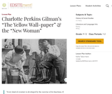 "Charlotte Perkins Gilman's ""The Yellow Wall-paper"" & the ""New Woman"""
