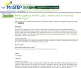 Investigating White Light: What Colors Make Up White Light?