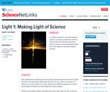 Science NetLinks: Light 1: Making Light of Science