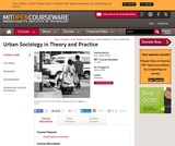 Urban Sociology in Theory and Practice, Spring 2009