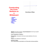 Constructing Conic Sections on a Whiteboard