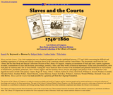 Slaves and the Courts, 1740-1860
