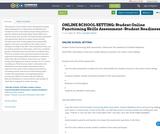ONLINE SCHOOL SETTING: Student Online Functioning Skills Assessment- Student Readiness