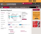 Quantum Physics II, Fall 2013