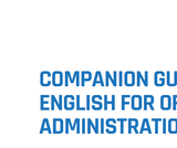 Companion Guide to English for Office Administration