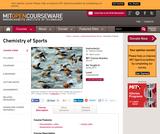Chemistry of Sports, Spring 2013