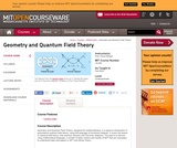 Geometry and Quantum Field Theory, Fall 2002