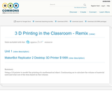 3 D Printing in the Classroom - Remix