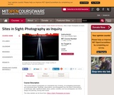Sites in Sight: Photography as Inquiry, Fall 2003