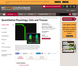 Quantitative Physiology: Cells and Tissues, Fall 2004