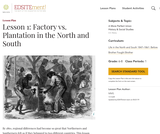 Lesson 1: Factory vs. Plantation in the North and South