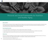 Personal and Social Frameworks for Nutrition and Healthy Aging: Course website