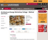 Architectural Design Workshop: Collage - Method and Form, Spring 2004