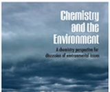 Chemistry and the Environment: A Chemistry Perspective for discussion of Environmental Issues