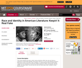Race and Identity in American Literature: Keepin' it Real Fake, Spring 2007
