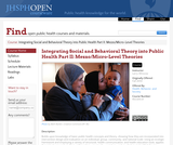 Integrating Social and Behavioral Theory into Public Health Part II: Mezzo/Micro-Level Theories
