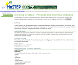 Growing Crystals--Physical and Chemical Changes