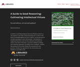 A Guide to Good Reasoning: Cultivating Intellectual Virtues