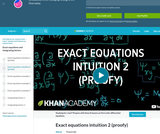 Differential Equations: Exact Equations Intuition 2 (proofy)
