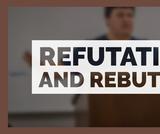 Refutation and Rebuttal