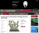 The Economics of Information: Strategy, Structure and Pricing, Fall 2010