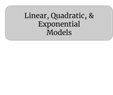 Linear, quadratic, and exponential models and applications activity