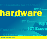 ICT Essentials for Teachers - Hardware