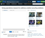 Using operations research to address aviation security problems