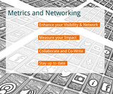 Academic Career Kit | Metrics and Networking